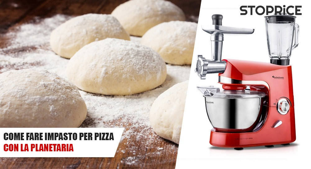 Come fare l'impasto pizza con la Planetaria